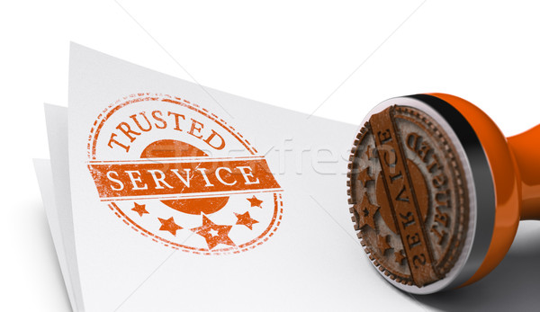 Trusted Service, Satisfaction Guaranteed Stock photo © olivier_le_moal