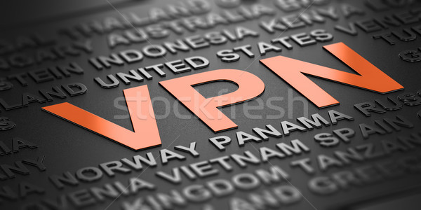 VPN, Virtual Private Network and Countries Names Stock photo © olivier_le_moal