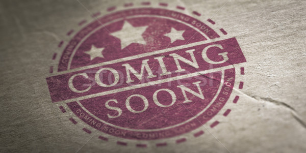 Coming Soon Announcement Stock photo © olivier_le_moal