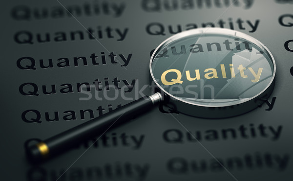Priority to Quality Over Quantity Stock photo © olivier_le_moal