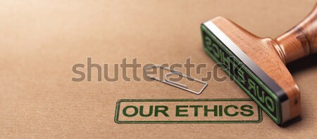 Our Ethics, Business Moral Principles Stock photo © olivier_le_moal