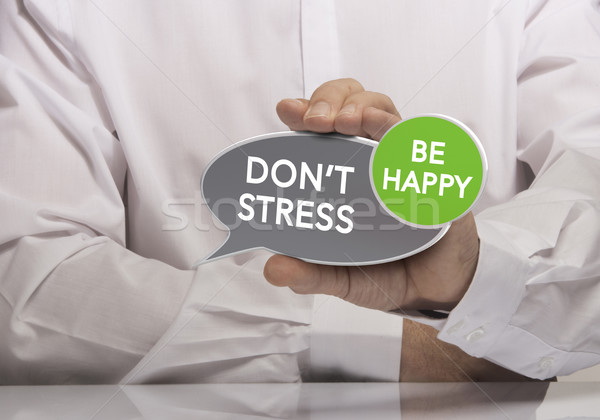 Don't Stress, be Happy Stock photo © olivier_le_moal