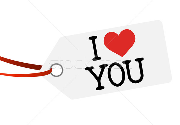 hang tag with text I LOVE YOU Stock photo © opicobello