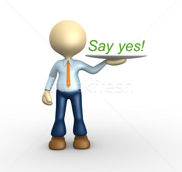 Say yes Stock photo © orla
