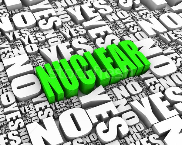 Nukleáris dilemma 3d szöveg igen nem szavak Stock fotó © OutStyle