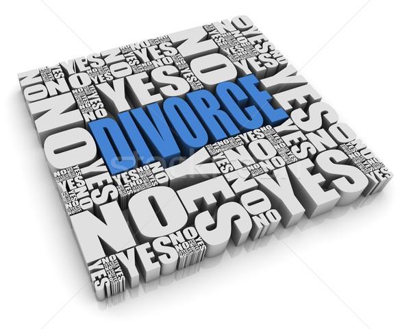 Divorce décision texte 3d oui pas mots Photo stock © OutStyle