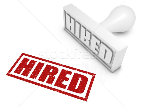 Hired Rubber Stamp Stock photo © OutStyle