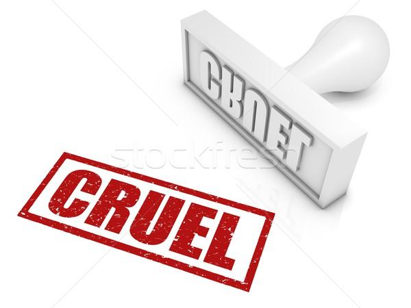 Cruel sello conceptos Foto stock © OutStyle