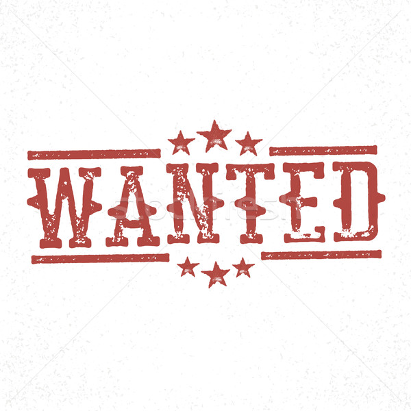 Wanted grunge rubber stamp. Western old grunge styled Stock photo © pashabo