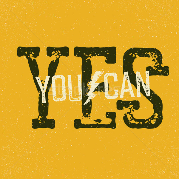 'Yes, you can' quote. Typographical Background Stock photo © pashabo