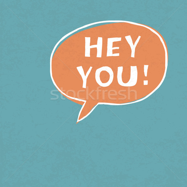 Hey You! Exclamation Words Vector Illustration Stock photo © pashabo