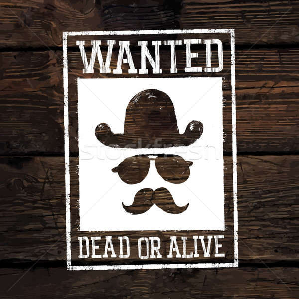 Old styled wild west poster 'Wanted dead or alive...'. On wooden Stock photo © pashabo