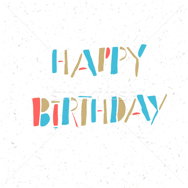 Happy Birthday Lettering On White Paper Texture Stock photo © pashabo