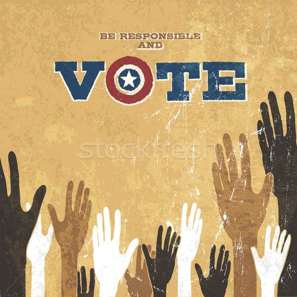 Voting Hands. Grunge vector design presidential election. Be res Stock photo © pashabo
