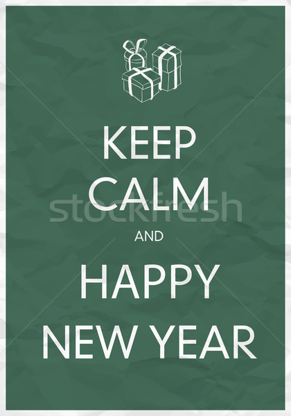 Keep Calm And Happy New Year Stock photo © pashabo