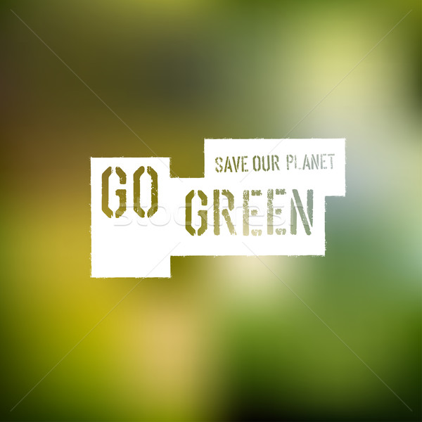 Go Green Concept Poster Stock photo © pashabo