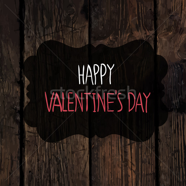 Valentines Greetings on Wooden Texture Stock photo © pashabo