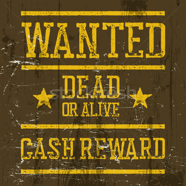 'Wanted' poster. Wild West Design template. Wanted sign on woode Stock photo © pashabo