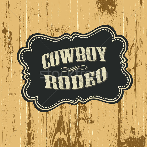 Grunge background with wild west styled label. Vector, EPS10. Stock photo © pashabo