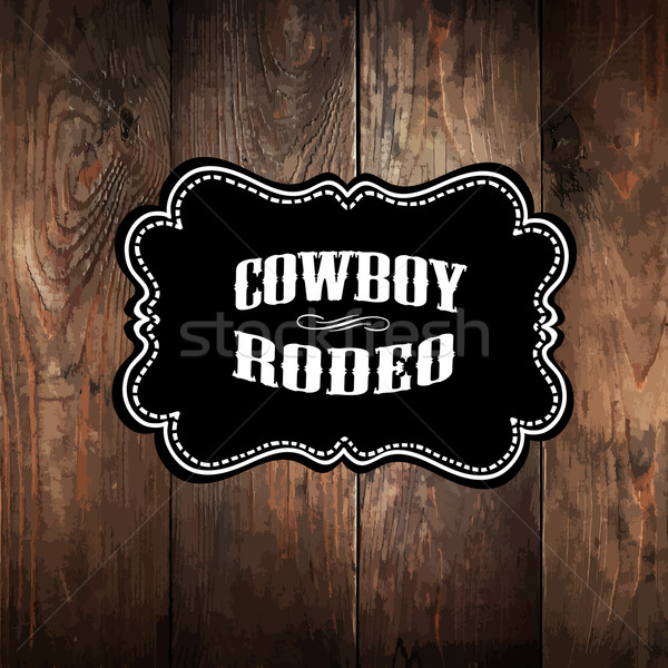 Wooden background with wild west styled label Stock photo © pashabo