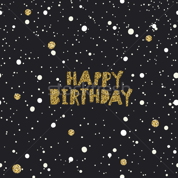 Alles Gute zum Geburtstag schwarz weiß golden chaotischen Vektor Vorlage Stock foto © pashabo
