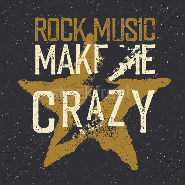 Vintage label with lightning and star. 'Rock music make me crazy Stock photo © pashabo