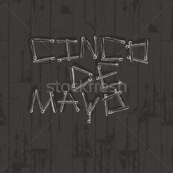 Cinco de Mayo vector illustration. Matchsticks alphabet on woode Stock photo © pashabo