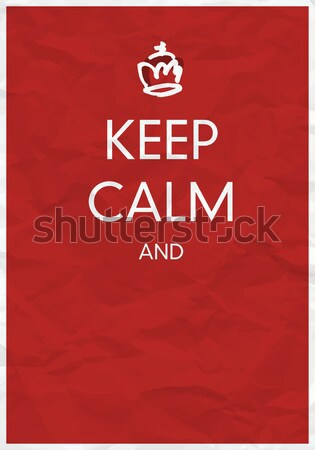 Keep Calm Poster with Crown Stock photo © pashabo