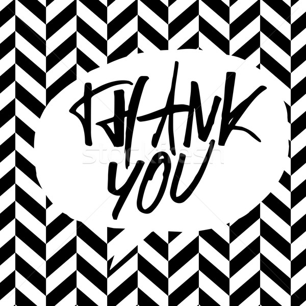 Thank you message. Lettering on black and white chevron pattern. Stock photo © pashabo
