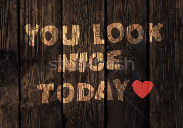 Motivational Phrase On Wooden Planks Texture. Vector Stock photo © pashabo