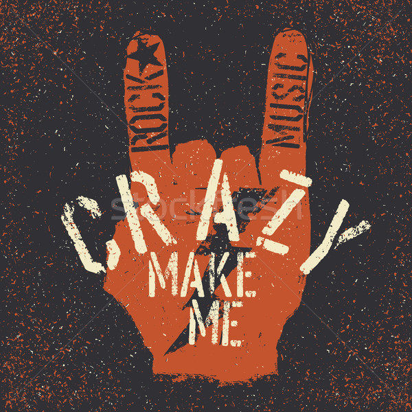 Rock music make me crazy. Grunge lettering with Rock On or 'Horn Stock photo © pashabo