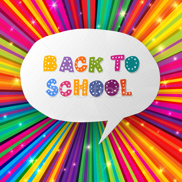 Back to school words in speech bubble on colorful rays. Vector i Stock photo © pashabo
