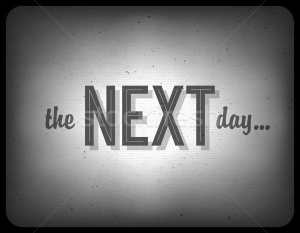 Old cinema phrase (the next day...), vector, EPS10 Stock photo © pashabo