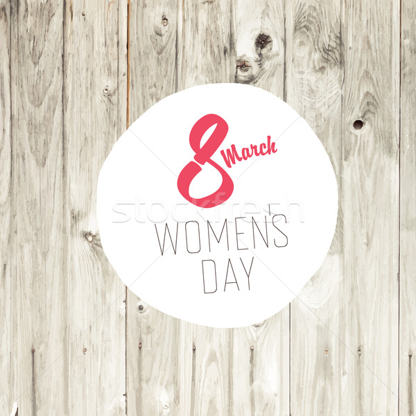 8 March, Women's Day Card with Blond Wooden Background Stock photo © pashabo