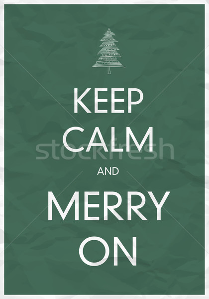 Keep Calm And Merry On Stock photo © pashabo