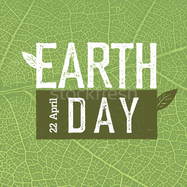 Grunge Earth Day Logo on green leaf veins texture.  'Earth day,  Stock photo © pashabo