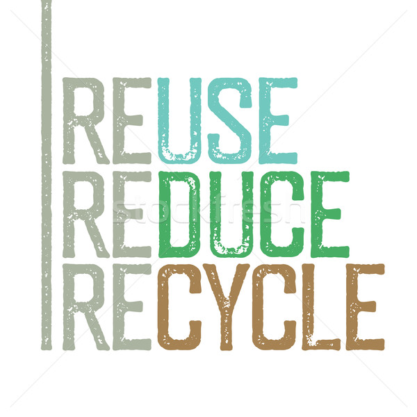 'Reuse, reduce, recycle'. Stamp grunge letters. Stock photo © pashabo