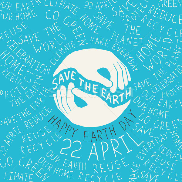 Earth Day Poster. Hands shaped looks like the Earth planet. Typo Stock photo © pashabo