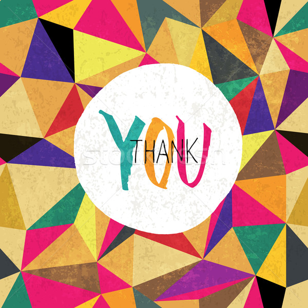 Thank you! On colorful aged triangles pattern. Grunge layers can Stock photo © pashabo