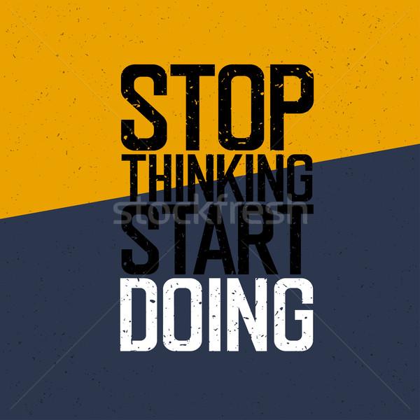 Motivacional cartaz pare pensando começar papel Foto stock © pashabo