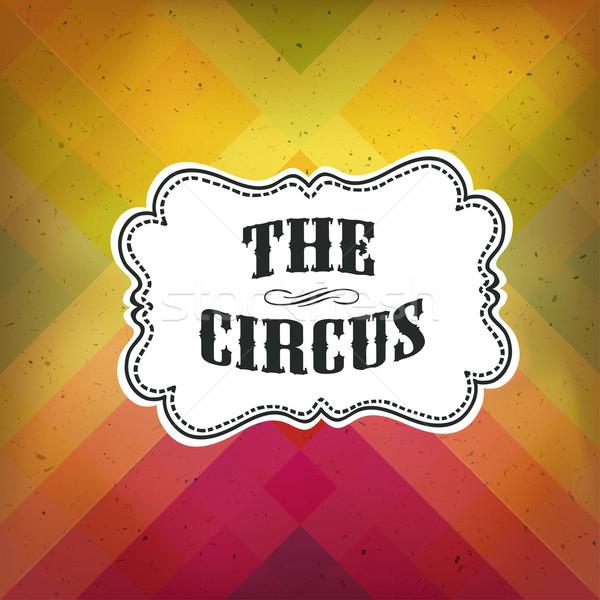 цирка аннотация плакат текстуры вечеринка Сток-фото © pashabo