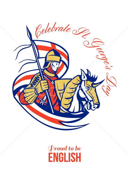 St. George Day Celebration Proud to Be English Retro Poster Stock photo © patrimonio