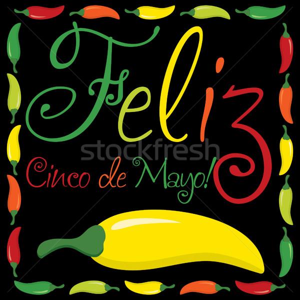 'Feliz Cinco de Mayo' (Happy 5th of May) Chili pepper card in ve Stock photo © piccola