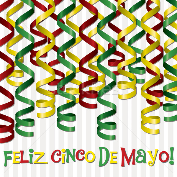 'Feliz Cinco de Mayo' (Happy 5th of May) curling ribbon card in  Stock photo © piccola