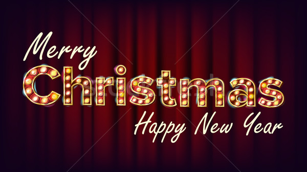 Merry Christmas And Happy New Year Sign Vector. Carnival, Circus, Casino Style. Font Marquee Light.  Stock photo © pikepicture