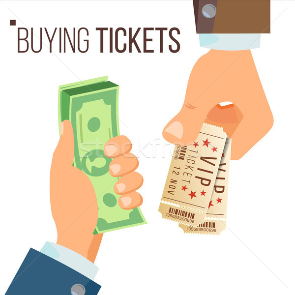 Buying And Selling Tickets Vector. Hands Holding Money And Two Tickets. Buying Tickets For Cinema, P Stock photo © pikepicture