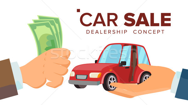 Car Sale Concept Vector. Dealer Salesman Hand With A Car. Buying A Car. Customer Hand Holding Money. Stock photo © pikepicture