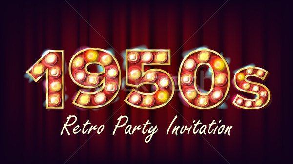 1950s Retro Party Invitation Vector. 1950 Style Design. Shine Lamp Bulb. Glowing Digit. Illuminated  Stock photo © pikepicture