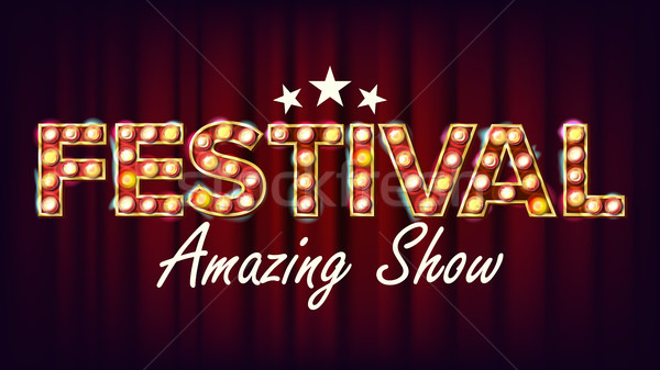 Festival Amazing Show Banner Sign Vector. For Brochure, Party Design. Circus Vintage Style Illuminat Stock photo © pikepicture