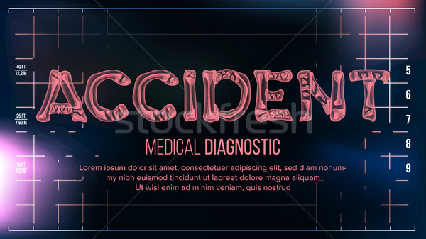 Accident Banner Vector. Medical Background. Transparent Roentgen X-Ray Text With Bones. Radiology 3D Stock photo © pikepicture